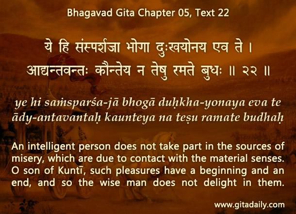Bhagavad Gita Chapter 05 Text 22
