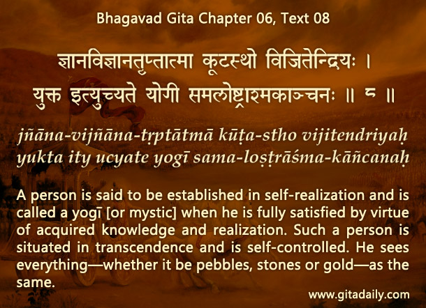 Bhagavad Gita Chapter 06 Text 08