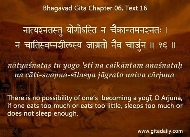 Bhagavad Gita Chapter 06 Text 16