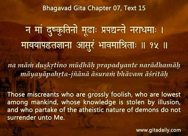 Bhagavad Gita Chapter 07 Text 15