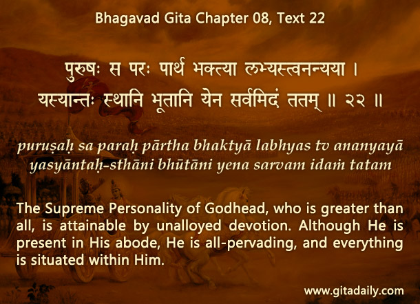 Bhagavad Gita Chapter 08 Text 22