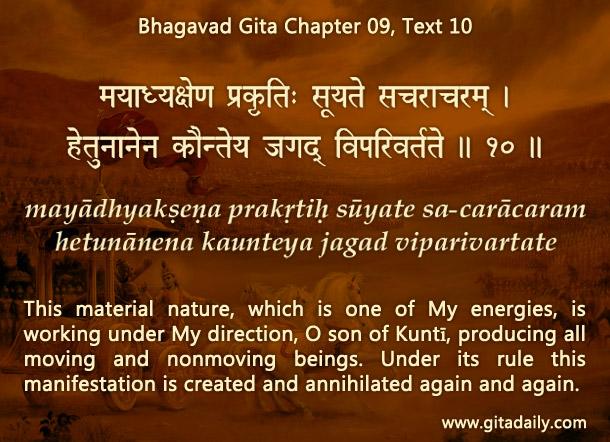 Bhagavad Gita Chapter 09 Text 10