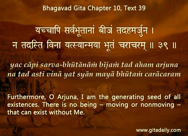 Bhagavad Gita Chapter 10 Text 39
