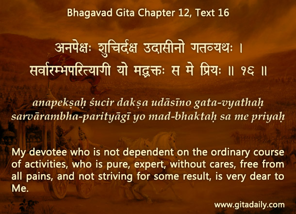 Bhagavad Gita Chapter 12 Text 16