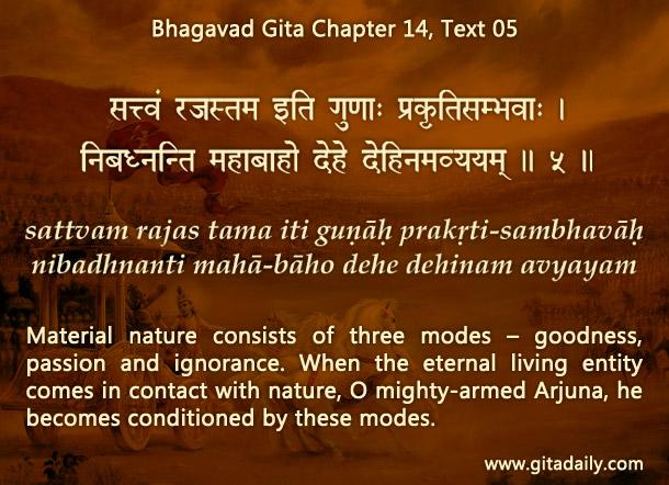 Bhagavad Gita Chapter 14 Text 05