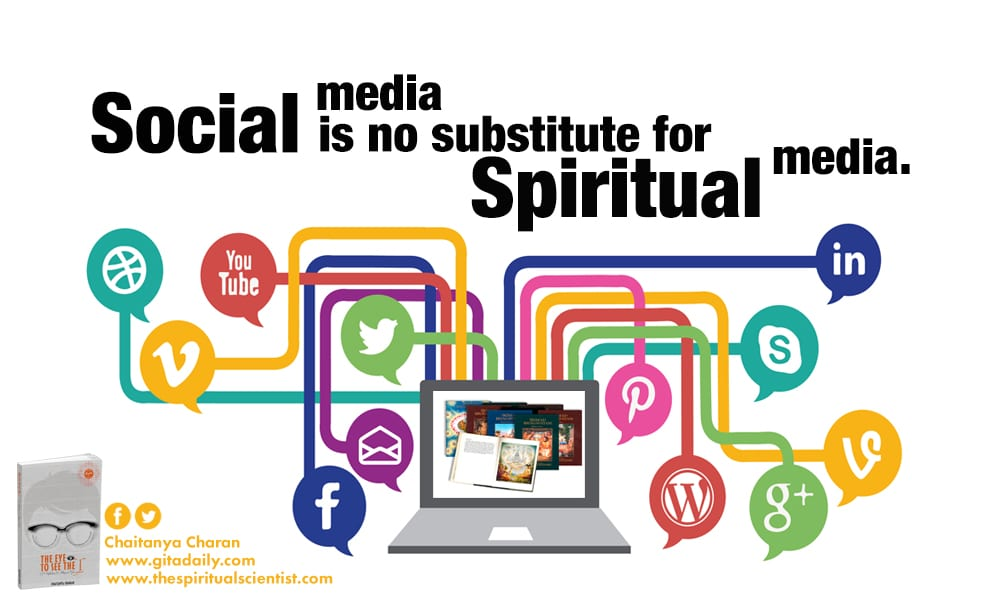 Social media is no substitute for spiritual media